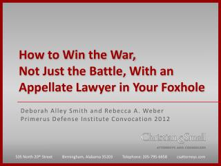 How to Win the War,  Not Just the Battle, With an Appellate Lawyer in Your Foxhole