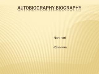 Autobiography-Biography