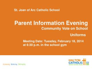 Parent  Information Evening Community  Vote on School Uniforms