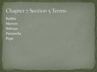 Chapter 7 Section 5 Terms