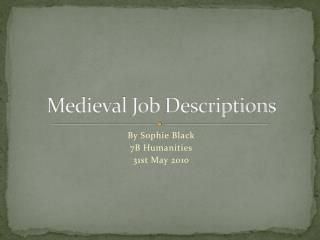 Medieval Job  Descriptions
