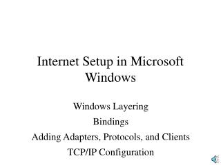 Internet Setup in MS Windows