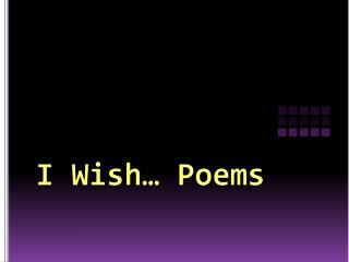 I Wish… Poems