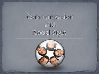 Communication  and  Social Style