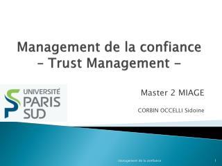 Management de la confiance – Trust Management -