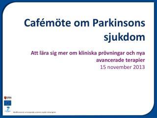 Cafémöte om Parkinsons sjukdom