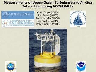 Measurements of Upper-Ocean Turbulence and Air-Sea Interaction during VOCALS- REx
