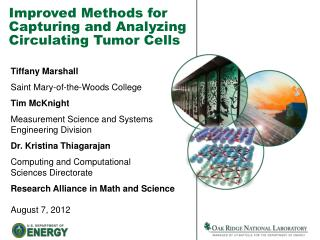 Improved Methods for Capturing and Analyzing Circulating Tumor Cells