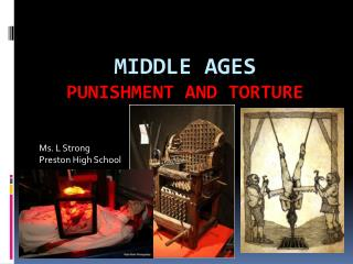 Middle Ages Punishment and Torture