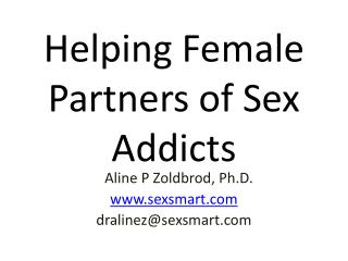 Helping Female Partners of Sex Addicts