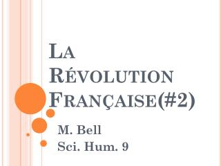 La  Révolution Française (#2)