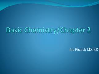 Basic Chemistry/Chapter 2