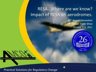 RESA…Where are we know? Impact of RESA on aerodromes.