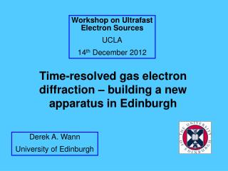 Time-resolved gas electron diffraction – building a new apparatus in Edinburgh