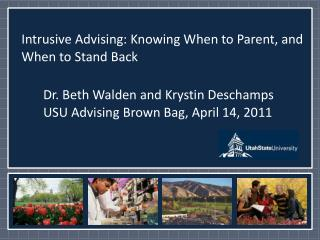 Intrusive Advising: Knowing When to Parent, and When to Stand Back