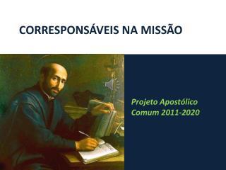 CORRESPONSÁVEIS NA MISSÃO