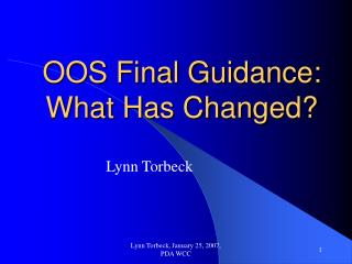 OOS Final Guidance: What Has Changed