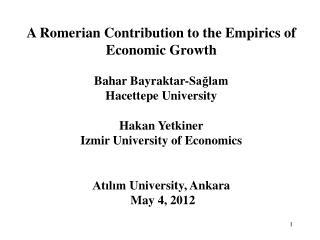 A  Romerian  Contribution to the Empirics of  Economic Growth  Bahar Bayraktar-Sağlam