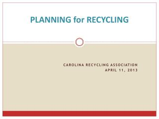 PLANNING for RECYCLING