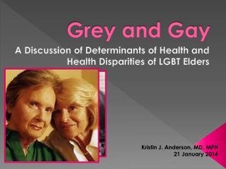 Grey and Gay