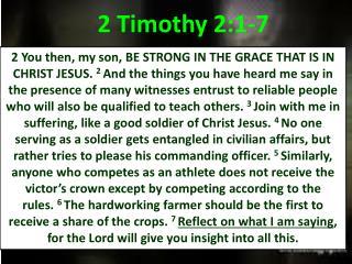 2 Timothy 2:1-7