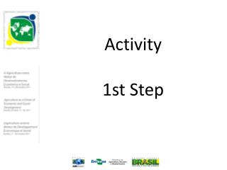 Activity 1st  Step