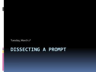 Dissecting a Prompt
