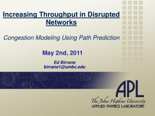 Increasing Throughput in Disrupted Networks Congestion Modeling  Using Path Prediction