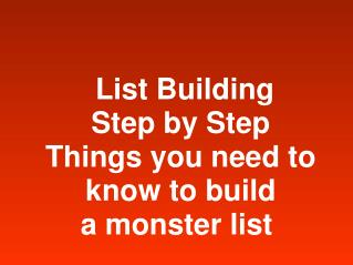 List Building Step by Step  how to build a monster list