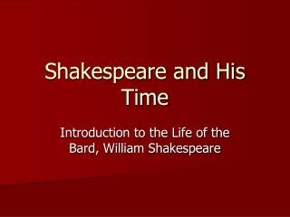 Shakespeare and His Time