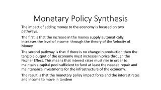 Monetary Policy Synthesis