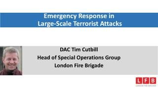 Emergency Response in  Large-Scale Terrorist Attacks