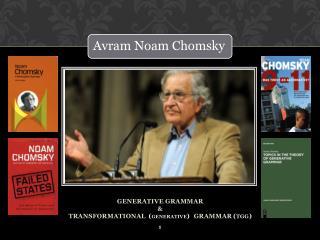 GENERATIVE GRAMMAR & TRANSFORMATIONAL ( GENERATIVE ) GRAMMAR ( TGG )
