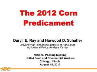 The 2012 Corn Predicament
