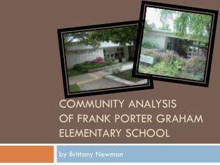 Community Analysis of Frank Porter  Graham Elementary School