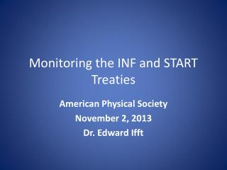 Monitoring the INF and START Treaties