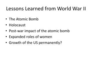 Lessons Learned  from World  War II