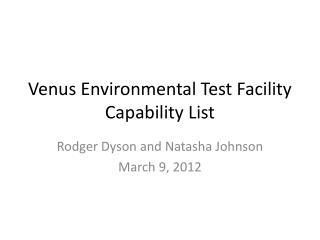 Venus Environmental Test Facility Capability List