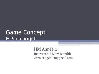 Game Concept & Pitch projet