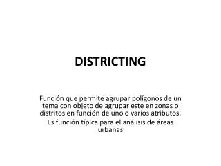 DISTRICTING