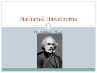 Nathaniel  Hawethorne