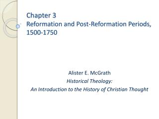 Chapter 3 Reformation and Post-Reformation Periods, 1500-1750