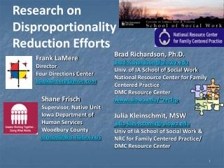 Brad Richardson, Ph.D . brad-richardson@uiowa.edu Univ . of IA School of Social Work