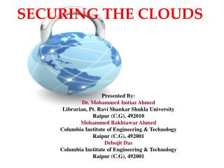 SECURING THE CLOUDS