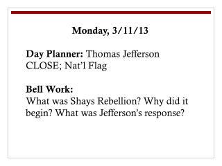 Monday, 3/11/13