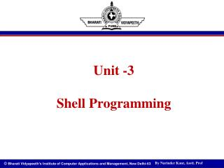 Unit -3 Shell Programming