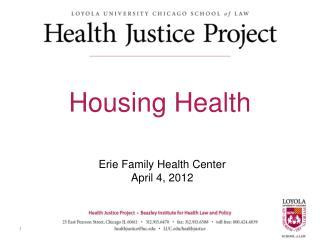 Erie Family Health Center  April 4 , 2012