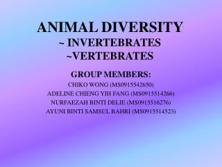 ANIMAL DIVERSITY  ~ INVERTEBRATES ~VERTEBRATES