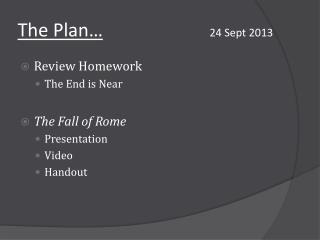The Plan… 24 Sept 2013