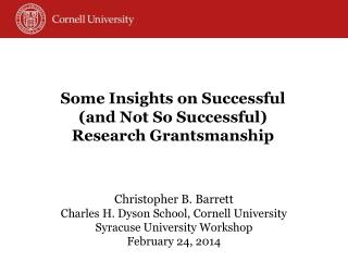 Some Insights on  Successful (and  Not So  Successful) Research  Grantsmanship